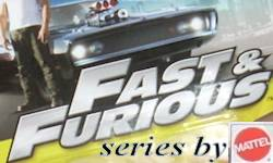 Mattel's New Fast and Furious series of cars, etc.